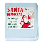 Santa is a Democrat baby blanket