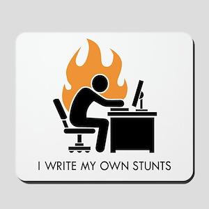 Write My Own Stunts Mousepad