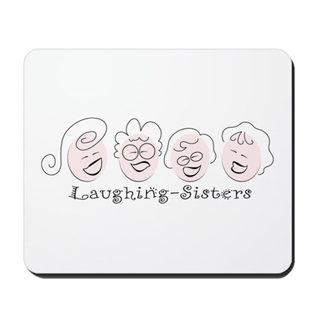 Laughing-Sisters Mousepad