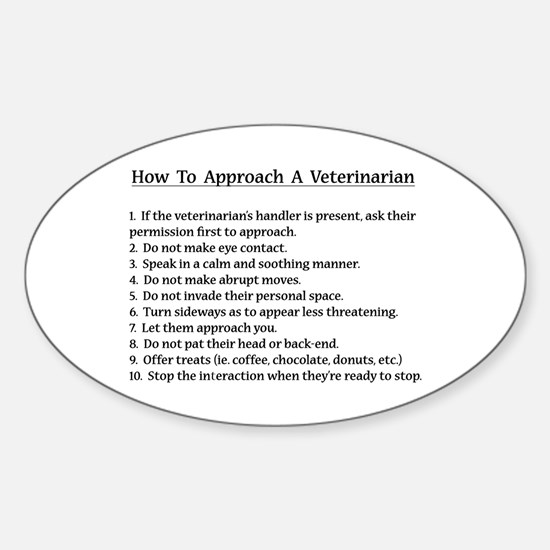 Approaching A Veterinarian Decal