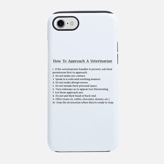 Approaching A Veterinarian iPhone 7 Tough Case