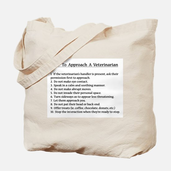 Approaching A Veterinarian Tote Bag