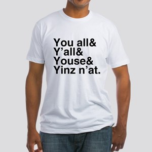 Yinz N'at Fitted T-Shirt
