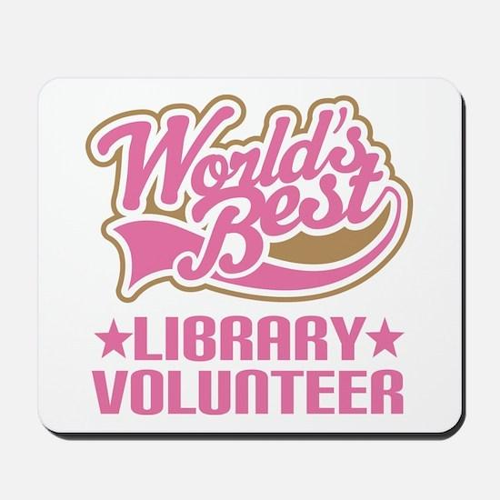 Library Volunteer Mousepad