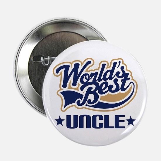 "Worlds Best Uncle 2.25"" Button"