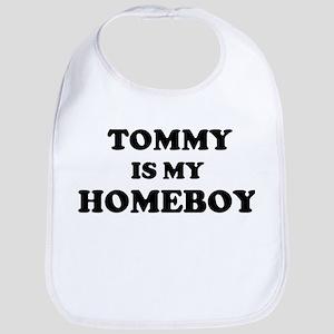 Tommy Is My Homeboy Bib