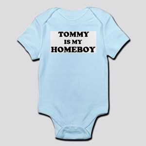 Tommy Is My Homeboy Infant Creeper