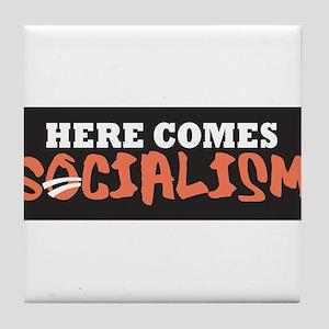 Here Comes Socialism Tile Coaster