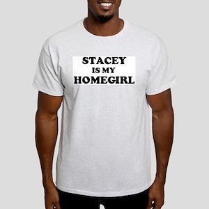 Stacey Is My Homegirl Ash Grey T-Shirt
