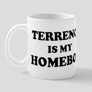 Terrence Is My Homeboy Mug