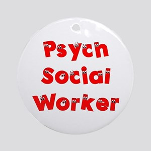 Psych Social Worker Ornament (Round)