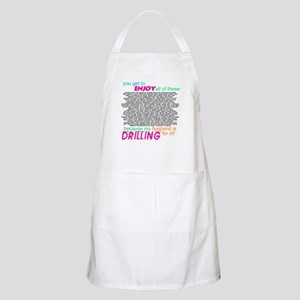 Drilling for it Apron