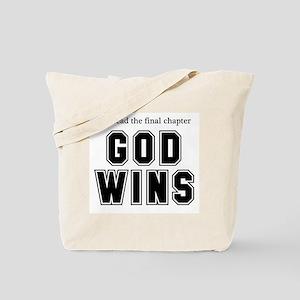 God Wins Tote Bag