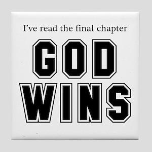 God Wins Tile Coaster
