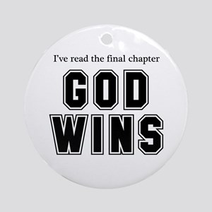 God Wins Ornament (Round)