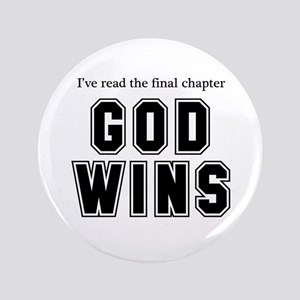 "God Wins 3.5"" Button"