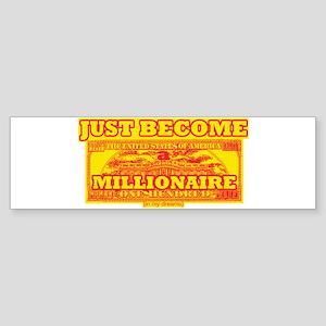 millionaire Bumper Sticker