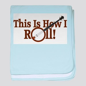 How I (Banjo) Roll! baby blanket