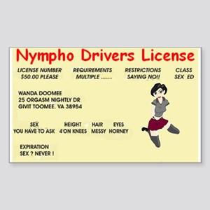 nympho drivers license Sticker (Rectangle)