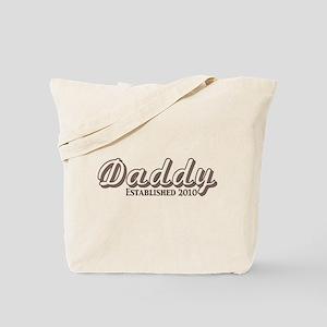 Daddy Established 2010 Tote Bag