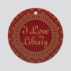 Ornate I Love My Library Ornament (Round)
