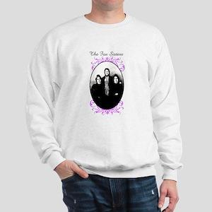 The Fox Sisters Sweatshirt