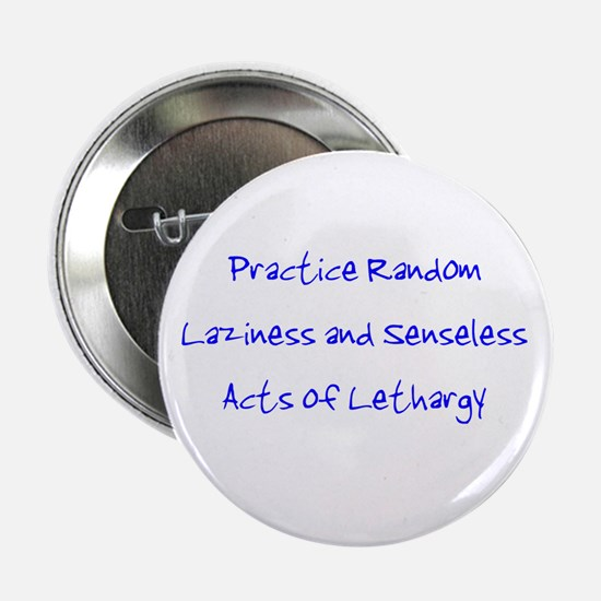 "Laziness & Lethargy 2.25"" Button"
