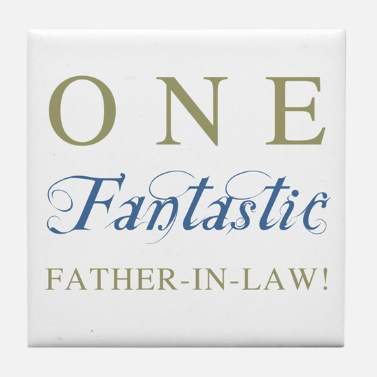 One Fantastic Father-In-Law Tile Coaster