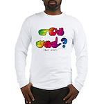 Got ASL? Rainbow SQ CC Long Sleeve T-Shirt