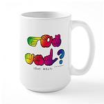 Got ASL? Rainbow SQ CC Large Mug