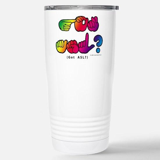Got ASL? Rainbow SQ CC Stainless Steel Travel Mug