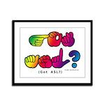 Got ASL? Rainbow SQ CC Framed Panel Print