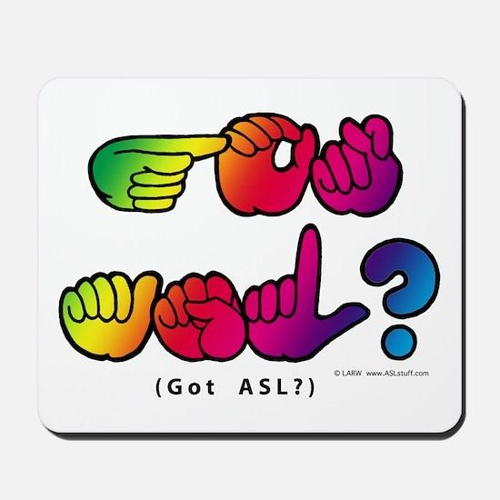 Got ASL? Rainbow SQ CC Mousepad