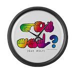 Got ASL? Rainbow SQ CC Large Wall Clock
