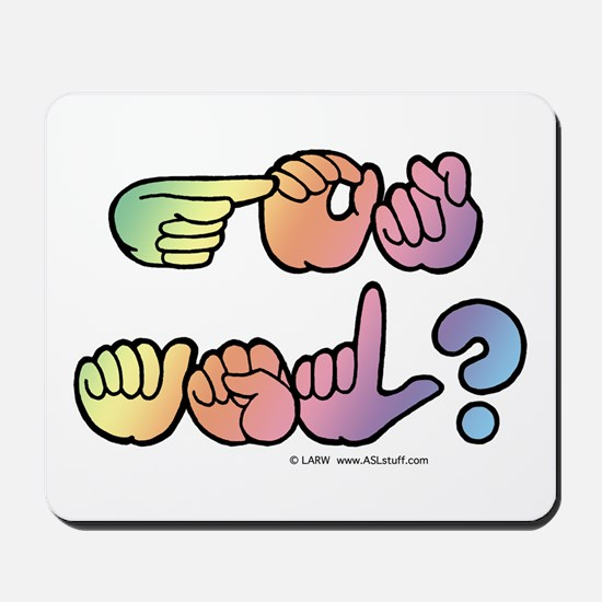 Got ASL? Pastel SQ Mousepad