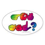 Got ASL? Rainbow SQ Sticker (Oval 10 pk)