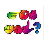 Got ASL? Rainbow SQ Small Poster