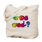 Got ASL? Rainbow SQ Tote Bag