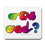 Got ASL? Rainbow SQ Mousepad