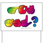 Got ASL? Rainbow SQ Yard Sign
