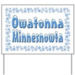 Owatonna Minnesnowta Yard Sign