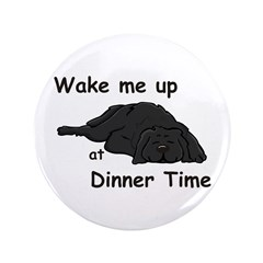 "Wake Up for Dinner 3.5"" Button"