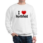 I Love Northfield Sweatshirt
