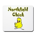 Northfield Chick Shop Mousepad