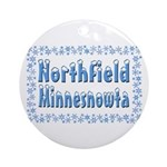 Northfield Minnesnowta Ornament (Round)