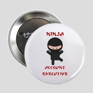 "Ninja Account Executive 2.25"" Button"
