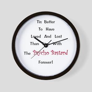 Psycho Bastard Gift Wall Clock