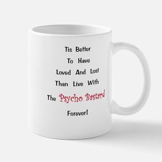 Psycho Bastard Gift Mug