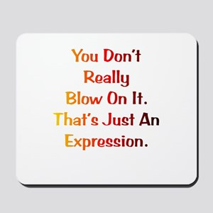 An Expression Gift Mousepad