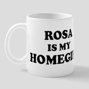Rosa Is My Homegirl Mug